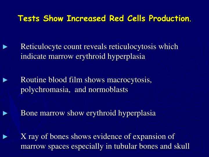 Tests Show Increased Red Cells Production