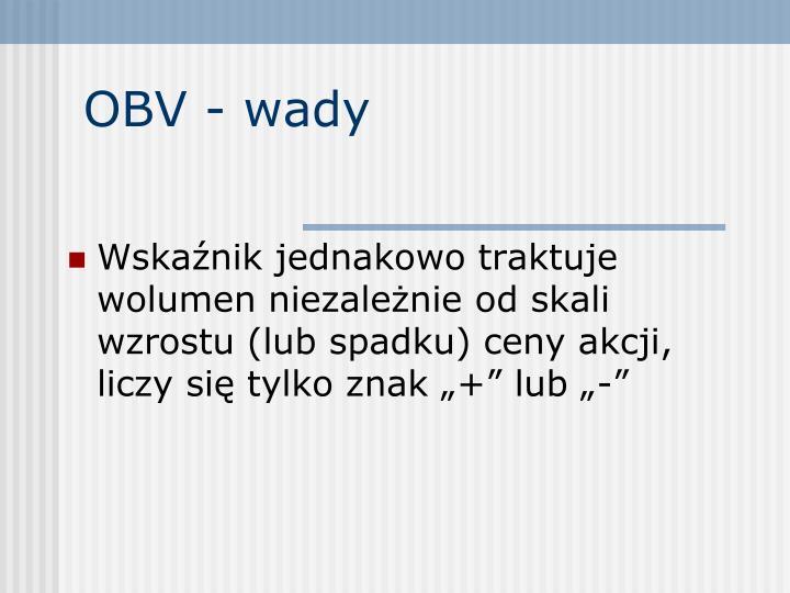 OBV - wady