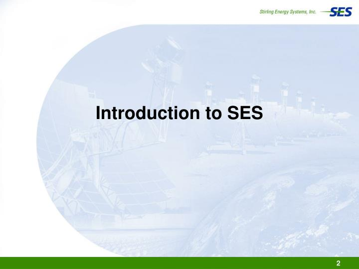 Introduction to ses