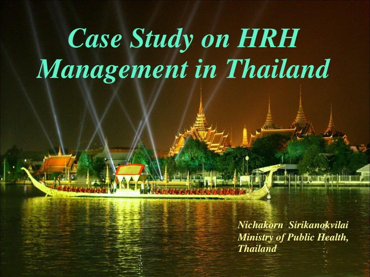 Case Study on HRH Management in Thailand