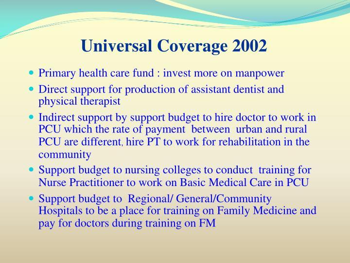 Universal Coverage 2002