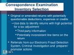 correspondence examination inventory selection