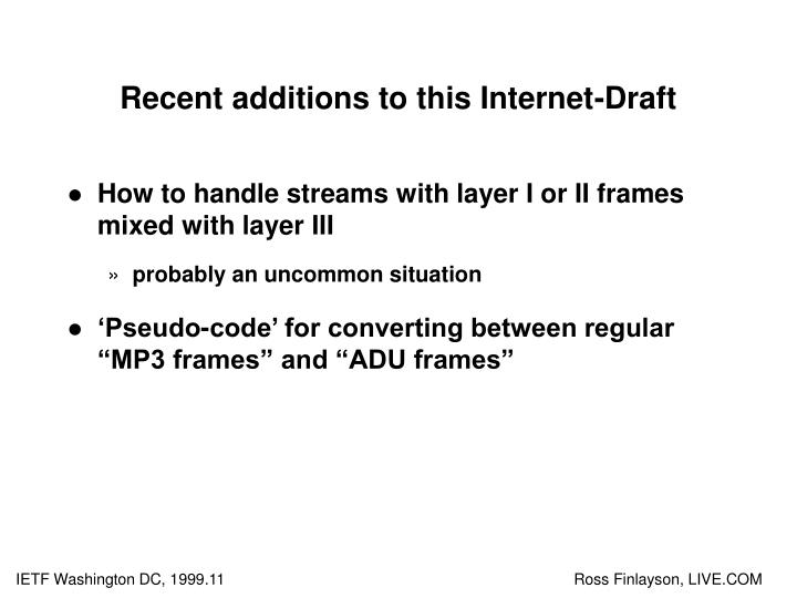 Recent additions to this Internet-Draft