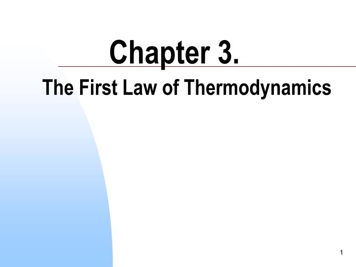 chapter 3 the first law of thermodynamics n.