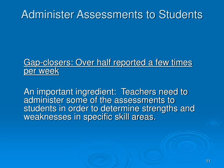 Administer Assessments to Students