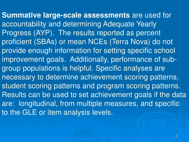 Summative large-scale assessments