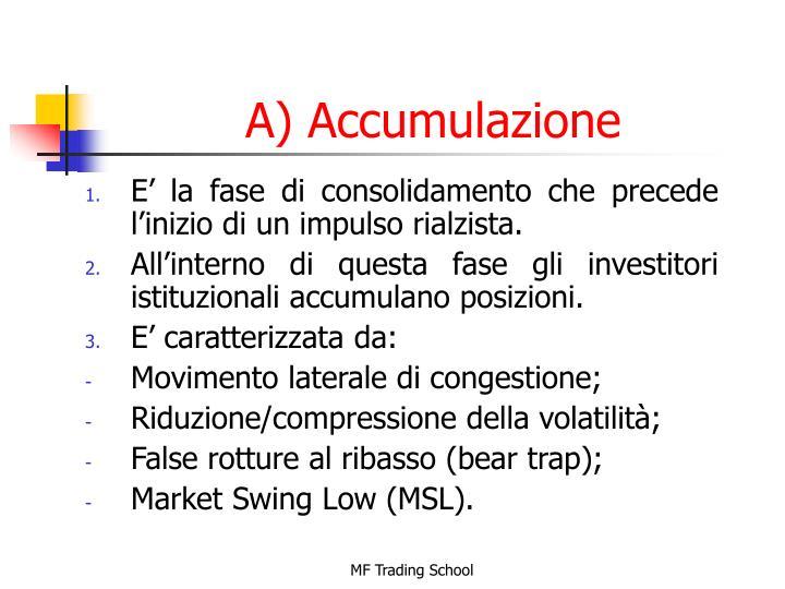 A) Accumulazione