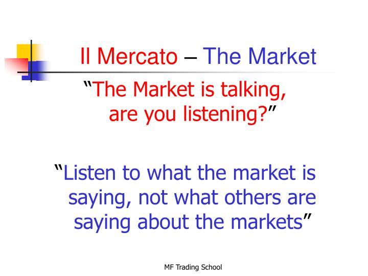 Il mercato the market