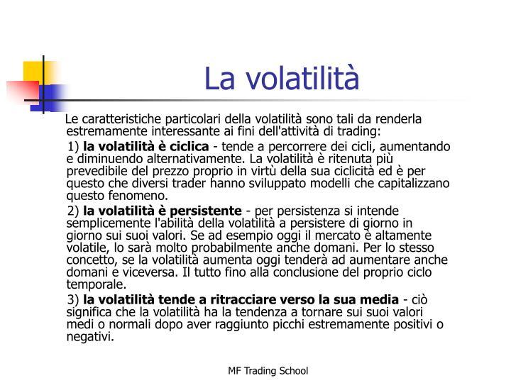 La volatilità