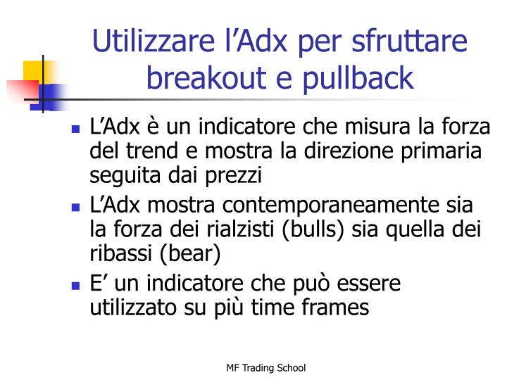 Utilizzare l'Adx per sfruttare