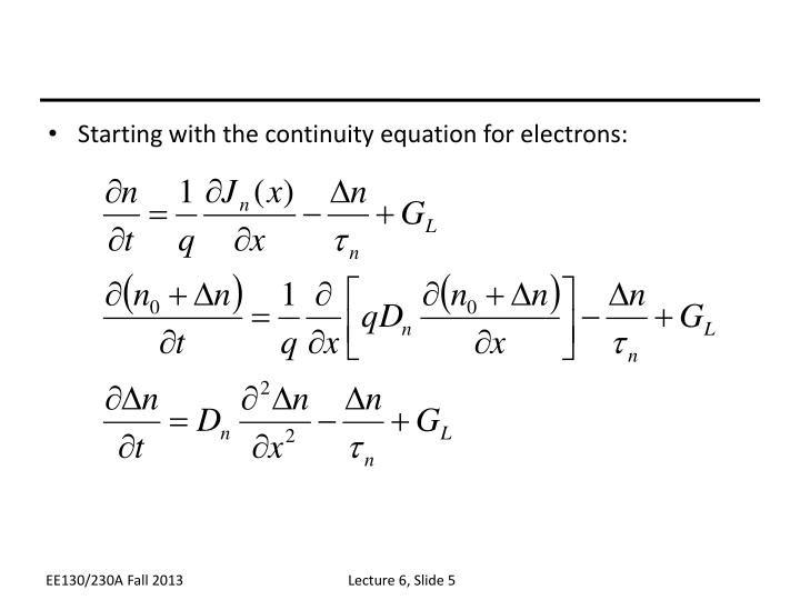 Starting with the continuity equation for electrons: