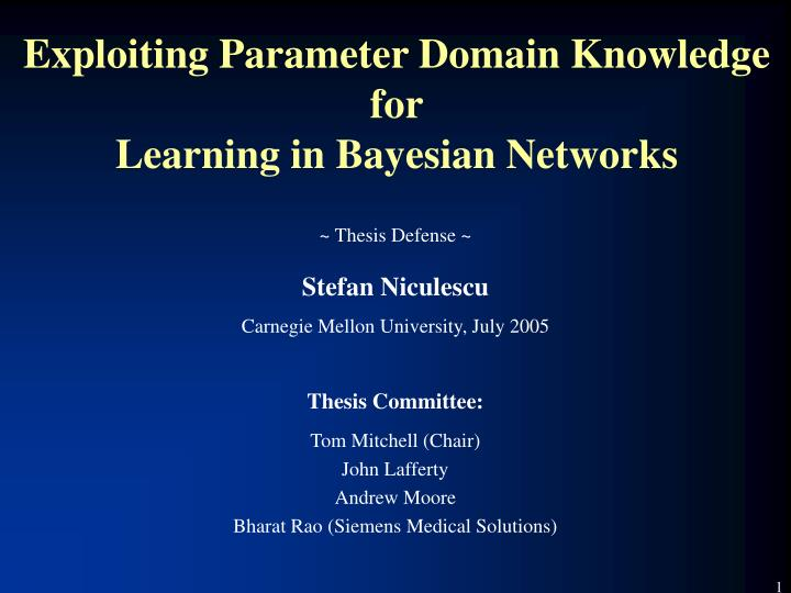 Exploiting parameter domain knowledge for learning in bayesian networks