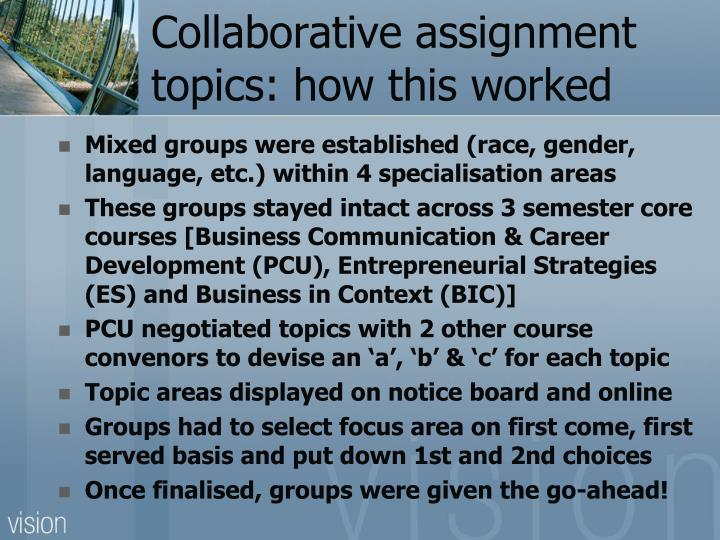Collaborative assignment topics: how this worked