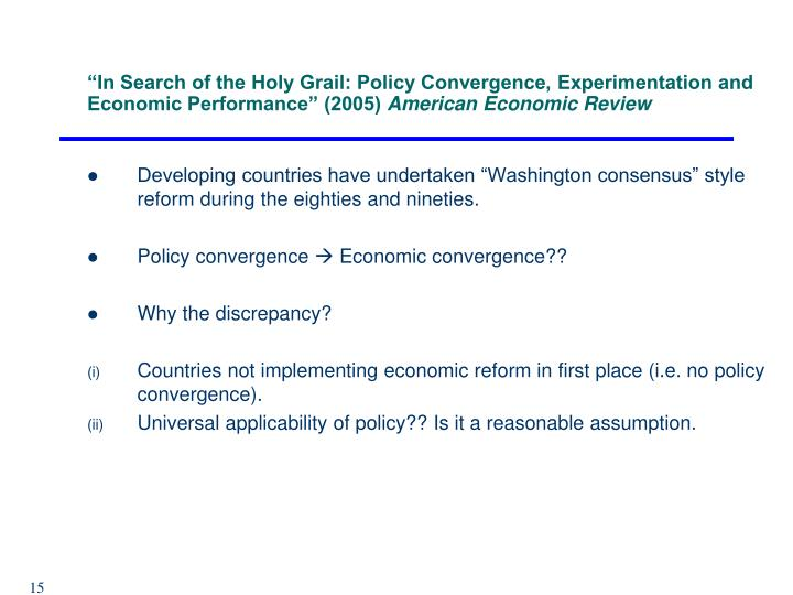 """In Search of the Holy Grail: Policy Convergence, Experimentation and Economic Performance"" (2005)"
