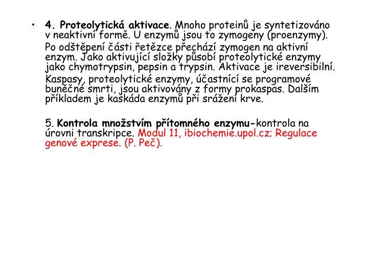 4. Proteolytická aktivace