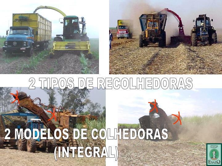 2 TIPOS DE RECOLHEDORAS