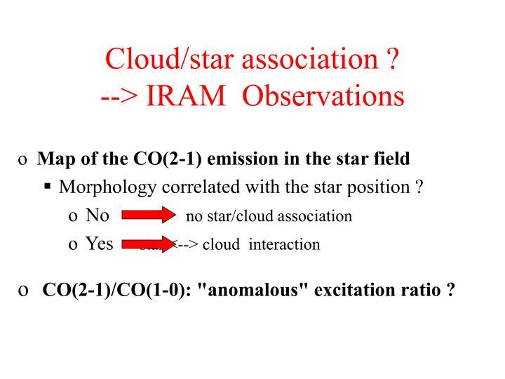 Cloud/star association ?