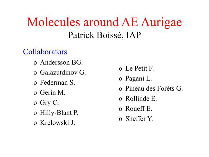 Molecules around ae aurigae patrick boiss iap