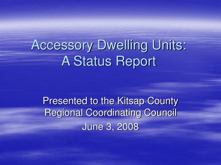 accessory dwelling units a status report n.
