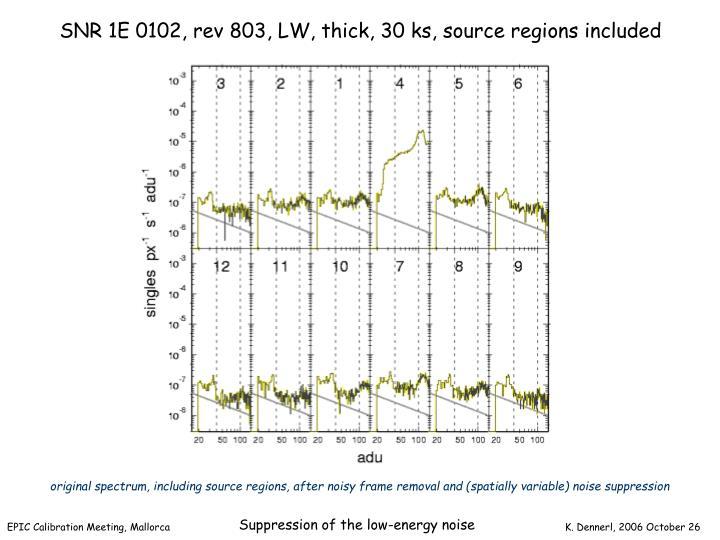 SNR 1E 0102, rev 803, LW, thick, 30 ks, source regions included