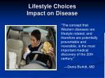 lifestyle choices impact on disease