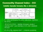 commodity channel index cci indeks kana u towaru dla n okres w