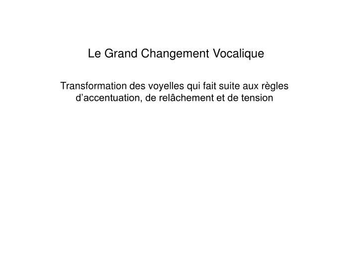 le grand changement vocalique
