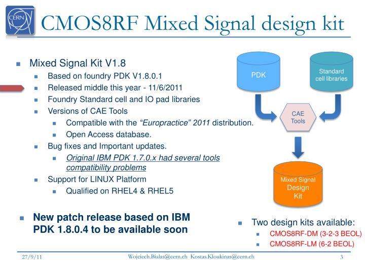 Cmos8rf mixed signal design kit