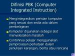difinisi pbk computer integrated instruction