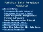 pembinaan bahan pengajaran melalui cd