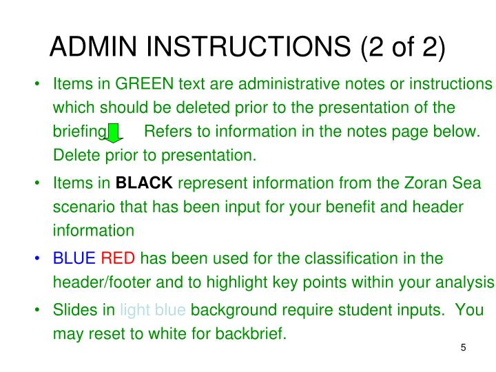 Items in GREEN text are administrative notes or instructions which should be deleted prior to the presentation of the briefing.       Refers to information in the notes page below. Delete prior to presentation.