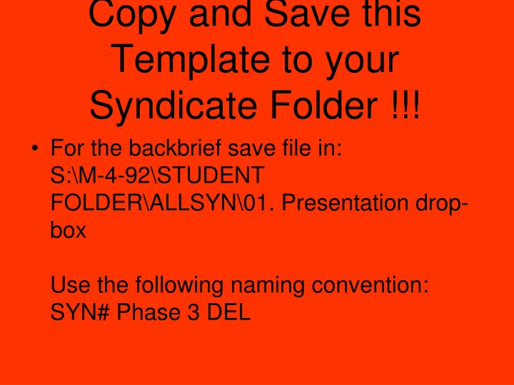 Copy and save this template to your syndicate folder
