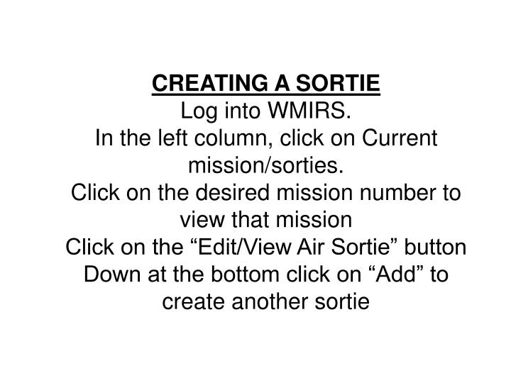 CREATING A SORTIE