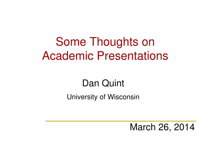Some thoughts on academic presentations