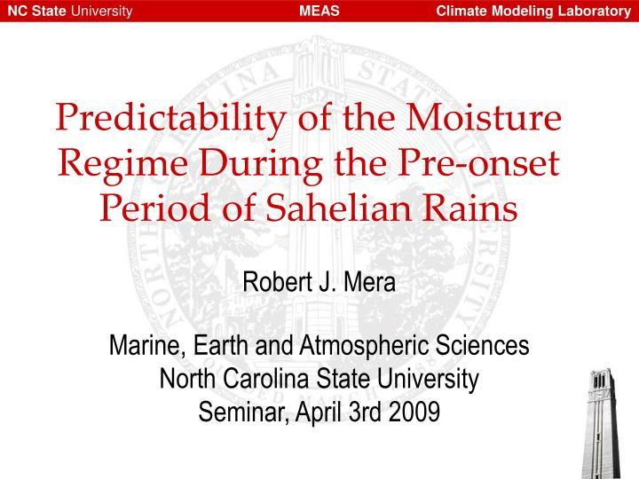 Predictability of the moisture regime during the pre onset period of sahelian rains