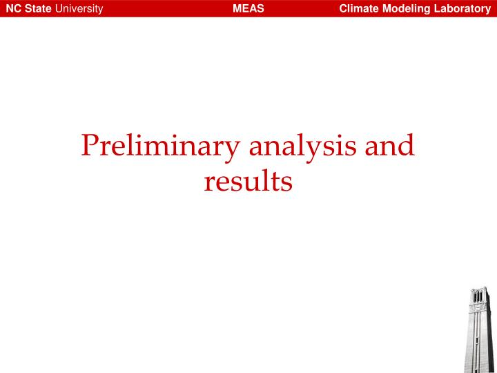 Preliminary analysis and results