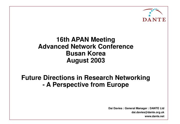 Future directions in research networking a perspective from europe
