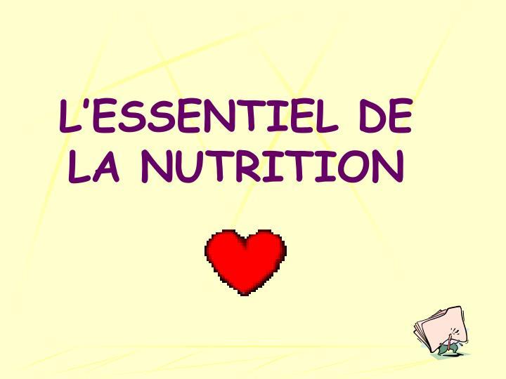 L essentiel de la nutrition