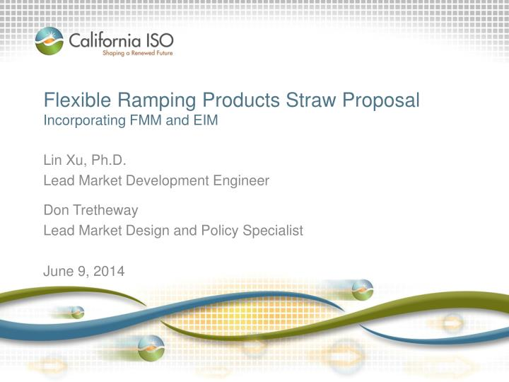 flexible ramping products straw proposal incorporating fmm and eim