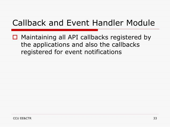 Callback and Event Handler Module