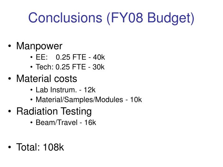 Conclusions (FY08 Budget)