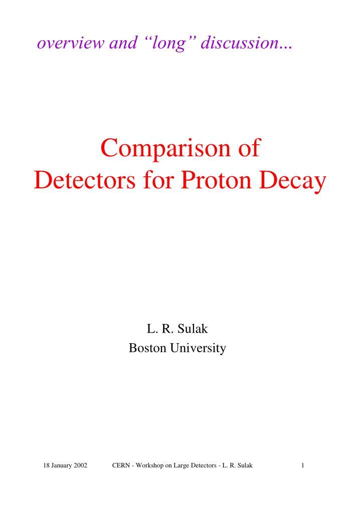 Comparison of detectors for proton decay