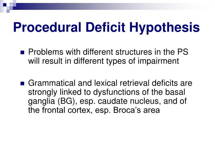 Procedural Deficit Hypothesis