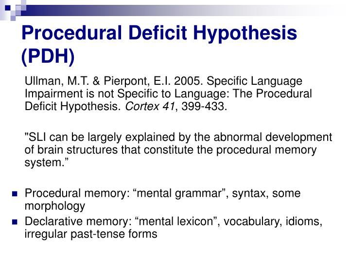 Procedural deficit hypothesis pdh