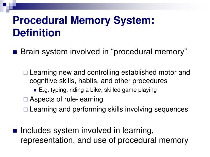 Procedural Memory System: Definition