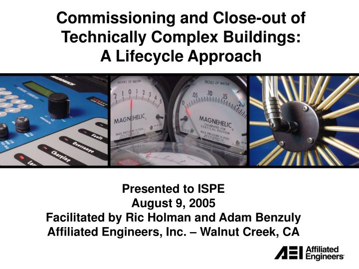 commissioning and close out of technically complex buildings a lifecycle approach