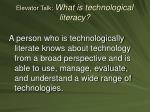 elevator talk what is technological literacy