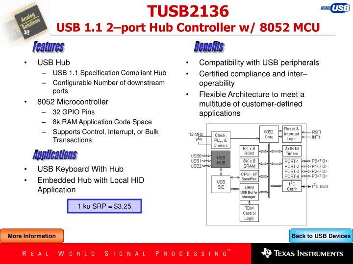 Tusb2136 usb 1 1 2 port hub controller w 8052 mcu