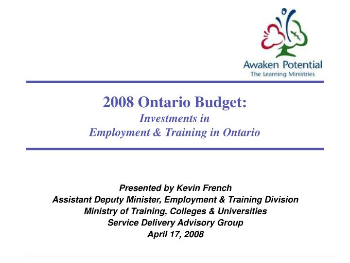2008 ontario budget investments in employment training in ontario