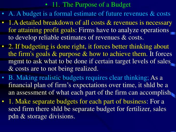 11.	The Purpose of a Budget